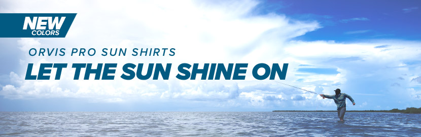 Orvis Pro Sun Shirts - Let the Sun Shine On