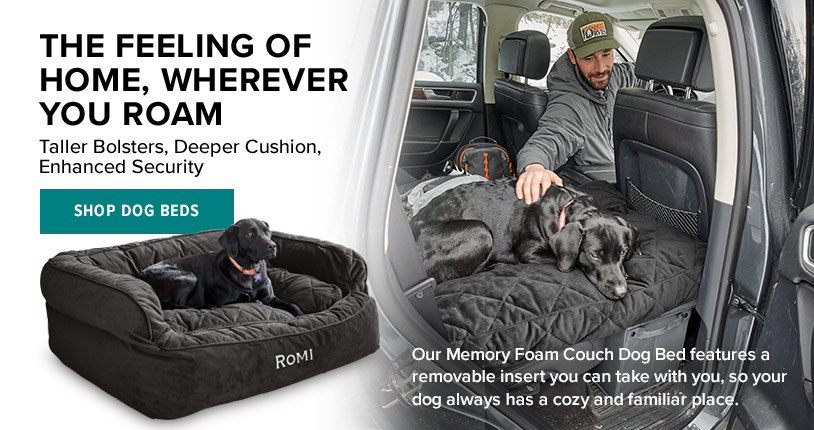 THE FEELING OF HOME, WHEREVER YOU ROAM Our Memory Foam Couch Dog Bed features a removable insert you can take with you, so your dog is always in a cozy and familiar place. Shop Dog Beds