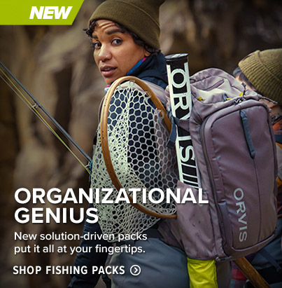 ORGANIZATIONAL GENIUS New solution-driven packs put it all at your fingertips. SHOP FISHING PACKS