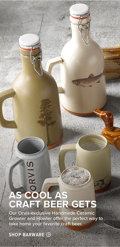 AS COOL AS CRAFT BEER GETS - Our Orvis-exclusive Handmade Ceramic Growler and Howler offer the perfect way to take home your favorite craft beer. Shop Barware