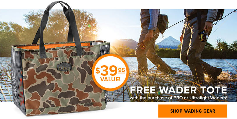 FREE WADER TOTE with the purchase of PRO or Ultralight Waders! Shop Wading Gear