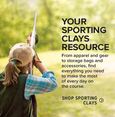 YOUR SPORTING CLAYS RESOURCE From apparel and gear to storage bags and accessories, find everything you need to make the most of every day on the course. 
