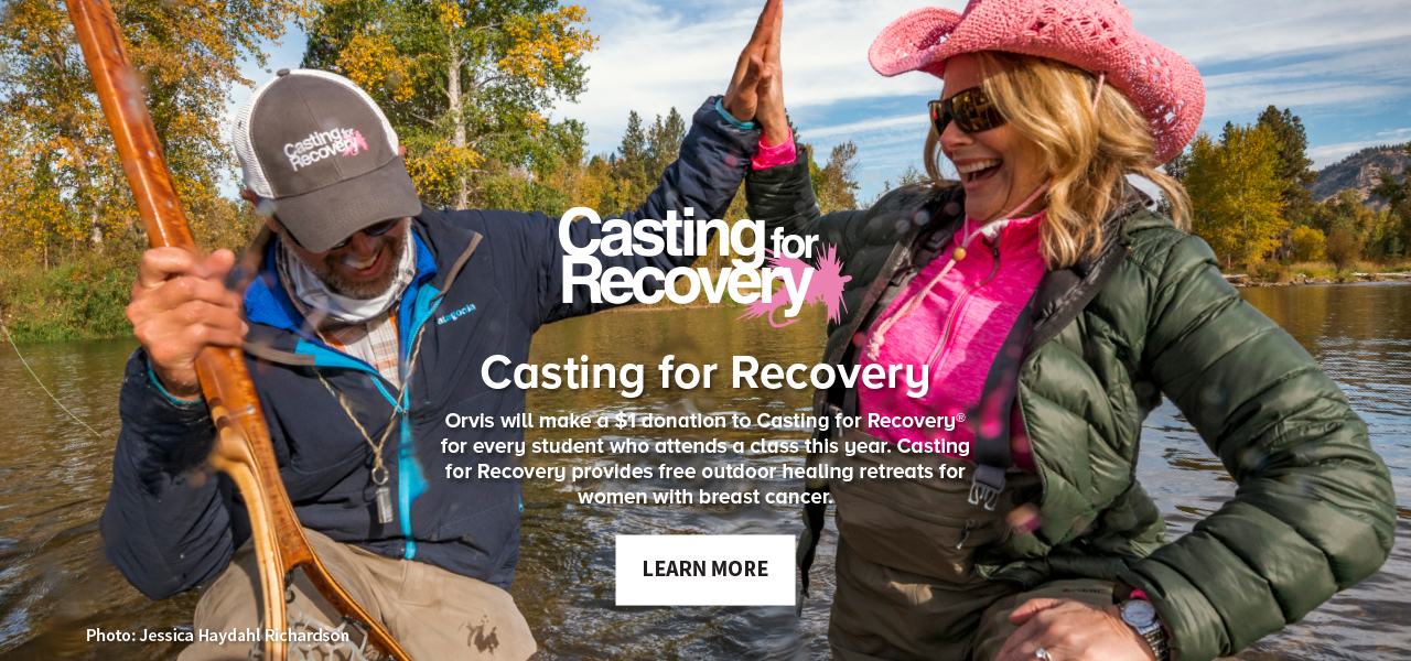 Casting for Recovery | Orvis will make a $1 donation to Casting for Recovery® for every student who attends a class this year. Casting for Recovery provides free outdoor healing retreats for women with breast cancer. LEARN MORE