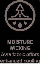 Moisture wicking Avara fabric offers enhanced cooling