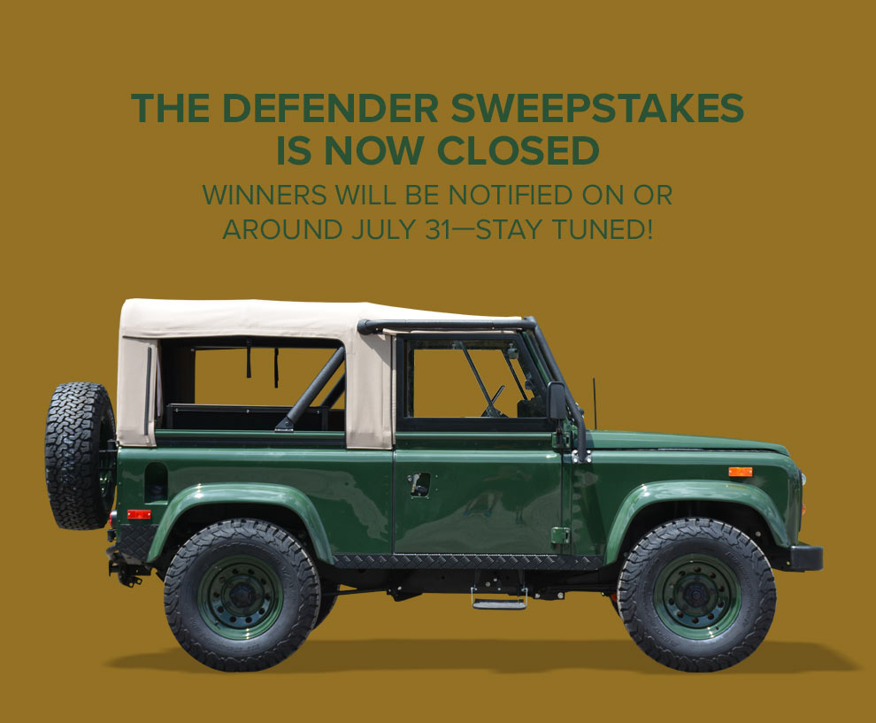 The Defender Sweepstakes Is Now Closed | Winners will be notified on or around July 31--stay tuned!