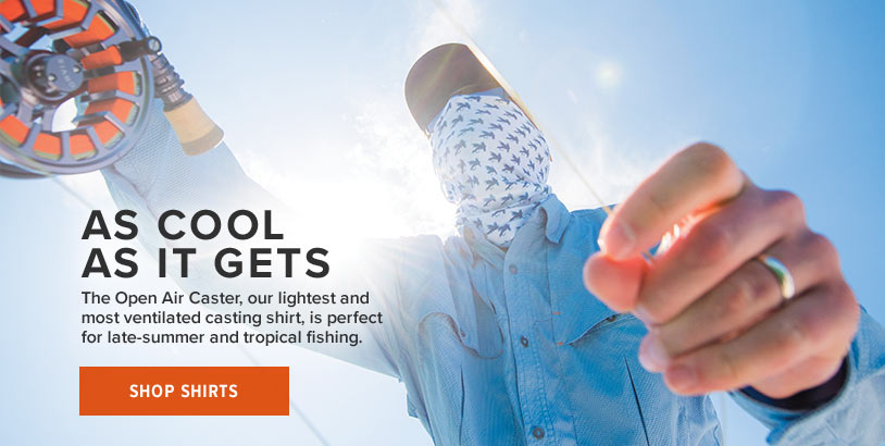 AS COOL AS IT GETS  The Open Air Caster, our lightest and most ventilated casting shirt is perfect for late-summer and tropical fishing. Shop Shirts