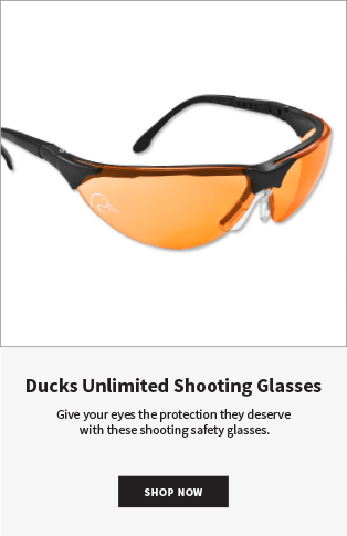 Ducks Unlimited Shooting Glasses Give your eyes the protection they deserve with these shooting safety glasses. SHOP NOW