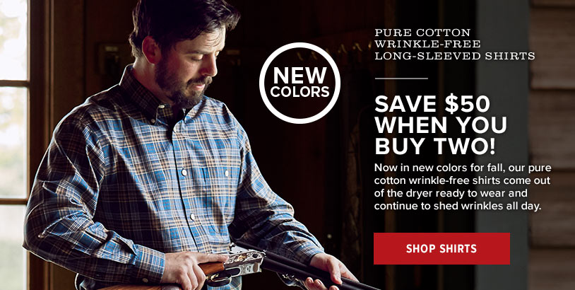 BUY 2, SAVE $50  Now in new colors! Look your best, no iron required. Our pure cotton shirts start out wrinkle free and continue to shed wrinkles all day.  Shop Shirts