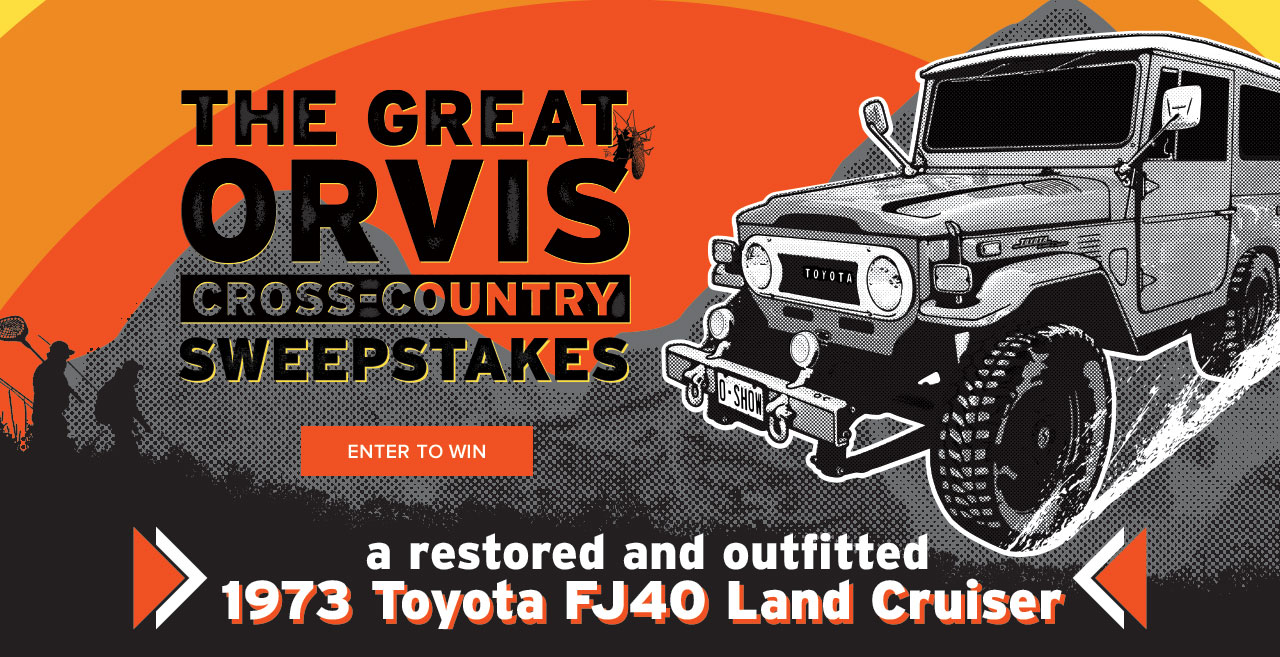 The Great Orvis Cross-Country Sweepstakes - Enter to win a restored and outfitted 1973 FJ40 Toyota Land Cruiser
