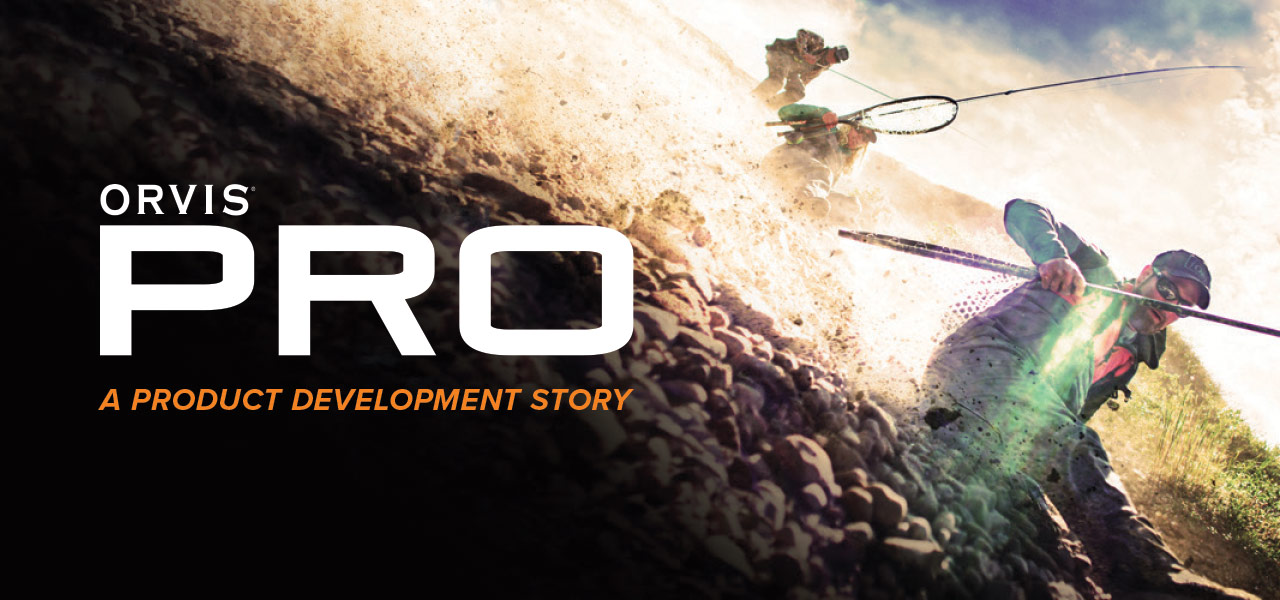 Orvis Pro | A Product Development Story
