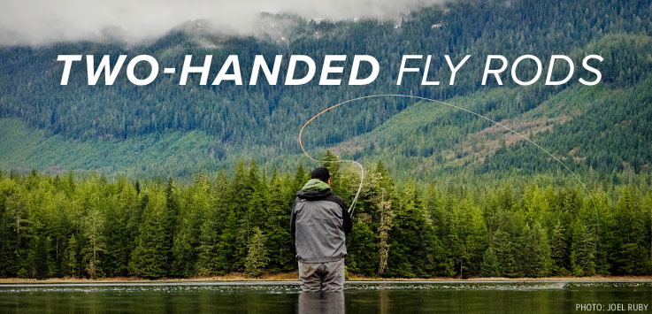 TWO HANDED FLY RODS | SHOP NOW