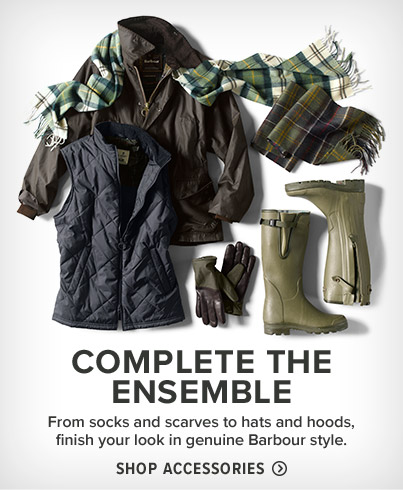 COMPLETE THE ENSEMBLE  From socks and scarves to hats and hoods, finish your look in genuine Barbour style.  Shop Accessories