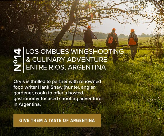 LOS OMBUES WINGSHOOTING & CULINARY ADVENTURE, ENTRE RIOS, ARGENTINA | Orvis is thrilled to partner with renowned food writer Hank Shaw (hunter, angler, gardener, cook) to offer a hosted, gastronomy-focused shooting adventure in Argentina. | GIVE THEM A TASTE OF ARGENTINA