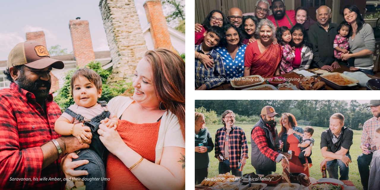 Triptych of images: Saravanan with his wife, Amber, and their daughter, Uma. Saravanan and his family celebrate Thanksgiving. Saravanan and his musical family.