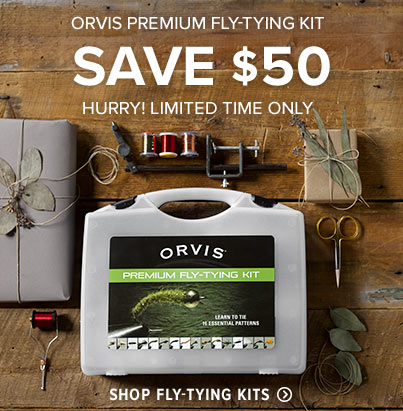 ORVIS PREMIUM FLY-TYING KIT - SAVE $50 HURRY! LIMITED TIME ONLY GIVE THEM THE TOOLS TO TIE THEIR OWN - Shop Fly-Tying Kits