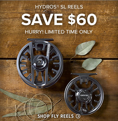 HYDROS SL REELS SAVE $60 - HURRY! LIMITED TIME ONLY STRONG & SMOOTH: SUPERFAST RETRIEVE SPEED - Shop Fly Reels