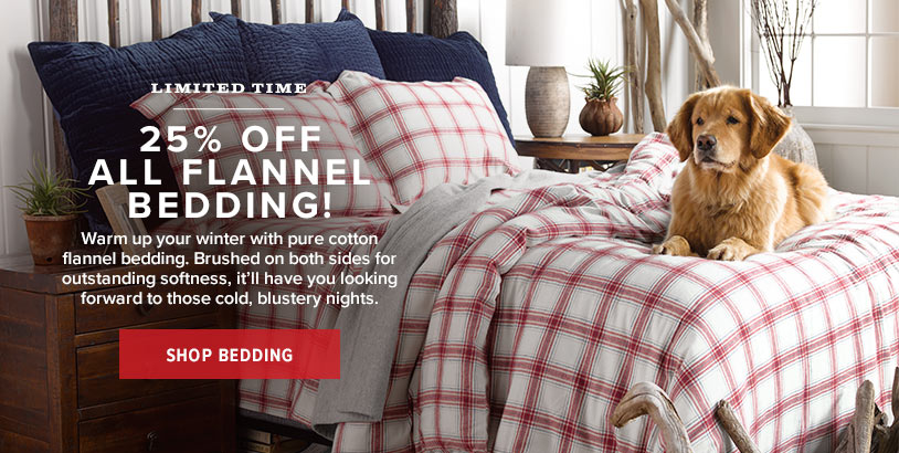 LIMITED TIME! 25% OFF ALL FLANNEL BEDDING! Shop Bedding