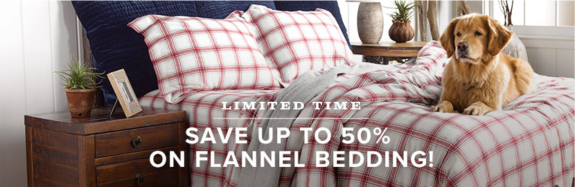 50% OFF ALL FLANNEL BEDDING!