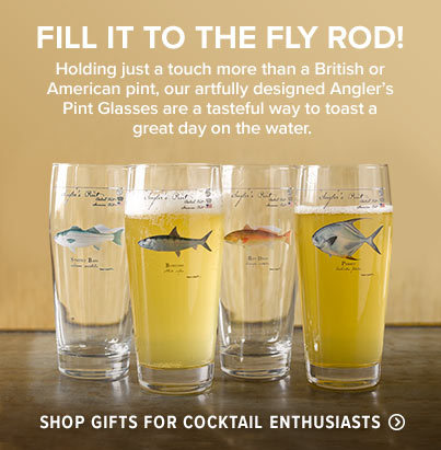 FILL IT TO THE FLY ROD!  Holding just a touch more than a British or American pint, our artfully designed Angler's Pint Glasses are a tasteful way to toast a great day on the water.  Shop Gifts for Cocktail Enthusiasts