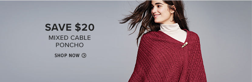 SAVE $20 MIXED CABLE PONCHO