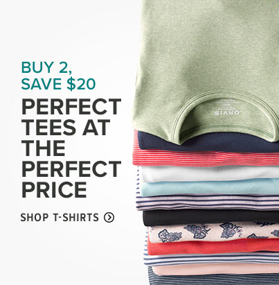 PERFECT TEES AT THE PERFECT PRICE.