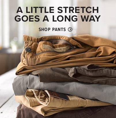 A LITTLE STRETCH GOES A LONG WAY Shop Pants
