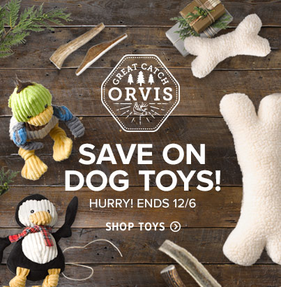 SAVE ON DOG TOYS! HURRY! ENDS 12/6