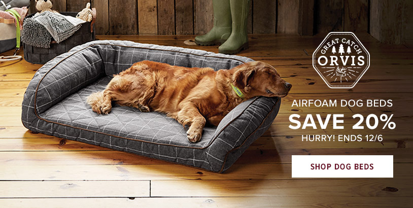 AIRFOAM DOG BEDS SAVE 20% HURRY! ENDS 12/6