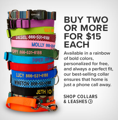 THE ONLY COLLAR YOUR DOG WILL EVER NEED  Available in a rainbow of bold colors, personalized for free, and always a perfect fit, our best-selling collar ensures that home is just a phone call away.  Shop Collars & Leashes