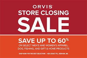 Orvis Store Closing sale - Save up to 60% on select men's and women's apparel, dog fishing, and gift & home product.