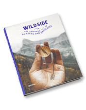 Meet foragers and nature dwellers in Wildside, the hardcover book that's an outdoor journey.