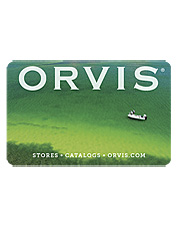 Orvis presentation Gift Cards—now in 5 designs. Always a perfect fit.