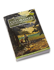 Get off the beaten path and find more fish with this Colorado fly fishing book.