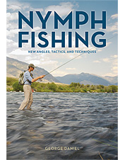 George Daniel brings nymph fishing tips and techniques to anglers in this comprehensive book.