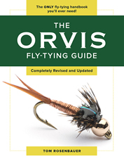 The Orvis Fly-Tying Guide Revised edition is the go-to manual for tying patterns that perform.