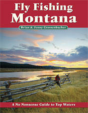 This Montana fly fishing guide book offers extensive information on the best fisheries.